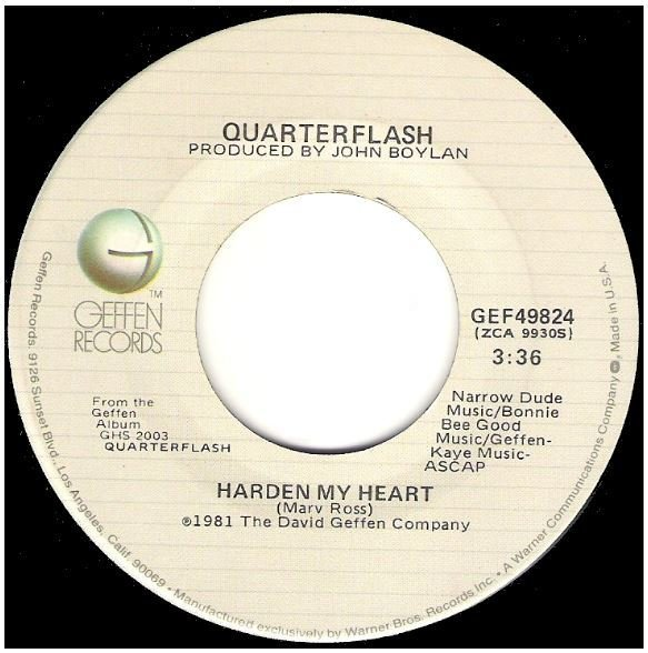 "Quarterflash / Harden My Heart | Geffen GEF-49824 | Single, 7"" Vinyl 