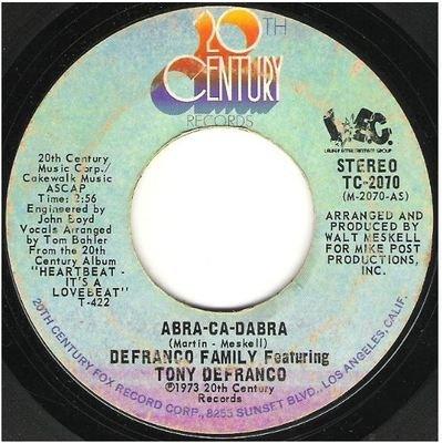 DeFranco Family, The / Abra-Ca-Dabra   20th Century TC-2070   Single, 7