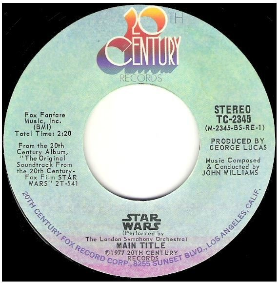 "London Symphony Orchestra / Star Wars - Main Title | 20th Century TC-2345 | Single, 7"" Vinyl | June 1977"