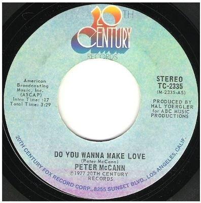 McCann, Peter / Do You Wanna Make Love   20th Century TC-2335   Single, 7