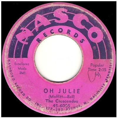 Crescendos, The / Oh Julie   Nasco 45-6005   Single, 7
