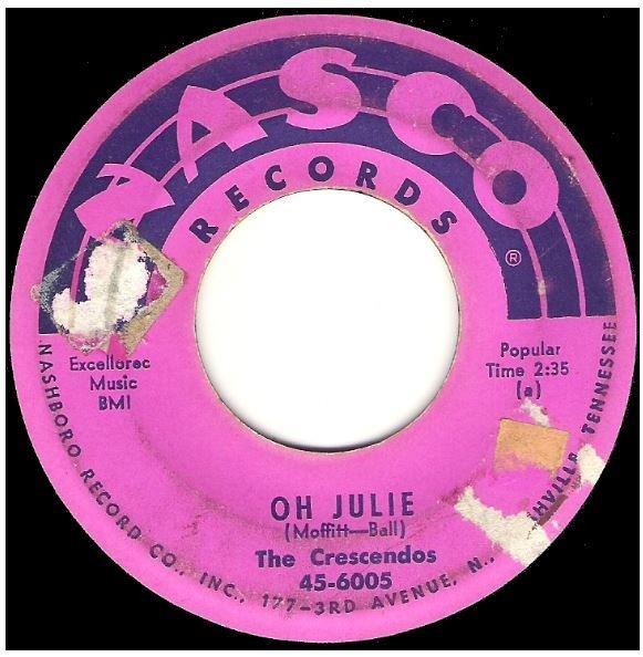 "Crescendos, The / Oh Julie | Nasco 45-6005 | Single, 7"" Vinyl | November 1957"