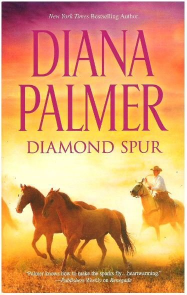 Palmer, Diana / Diamond Spur | HQN Romance | Book | May 2015