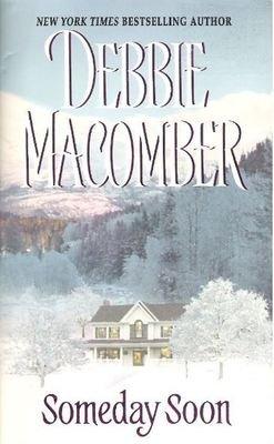 Macomber, Debbie / Someday Soon | Avon | Book | June 2006