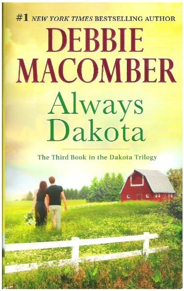 Macomber, Debbie / Always Dakota | Mira Books | Book | July 2016