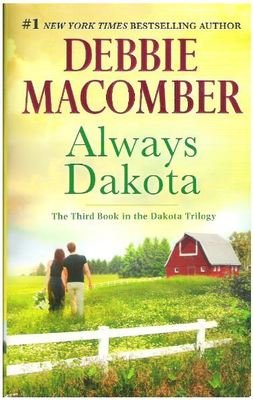 Macomber, Debbie / Always Dakota | Mira Books | Book | July 2016