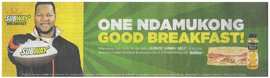 Suh, Ndamukong / One Ndamukong Good Breakfast! - Subway | Newspaper Ad | December 2010 | Detroit Lions