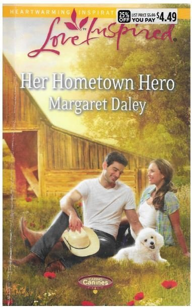 Daley, Margaret / Her Hometown Hero | Harlequin (Love Inspired) | Book | September 2014