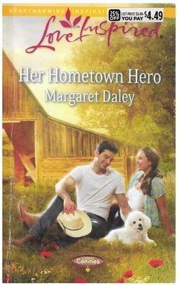 Daley, Margaret / Her Hometown Hero | Harlequin (Love Inspired) | Book | September 2014