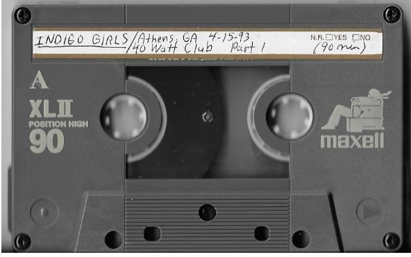 Indigo Girls / Athens, GA (40 Watt Club) | Live Cassette | April 1993 | Part 1