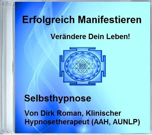 """Bestseller! - Selbsthypnose-mp3 """"Erfolgreich Manifestieren"""" 0000008"""