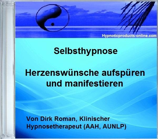 """Selbsthypnose """"Herzenswünsche aufspüren und manifestieren"""" 00005"""