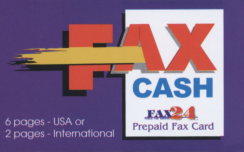 6 pages USA or 2 International  Fax Cash Card