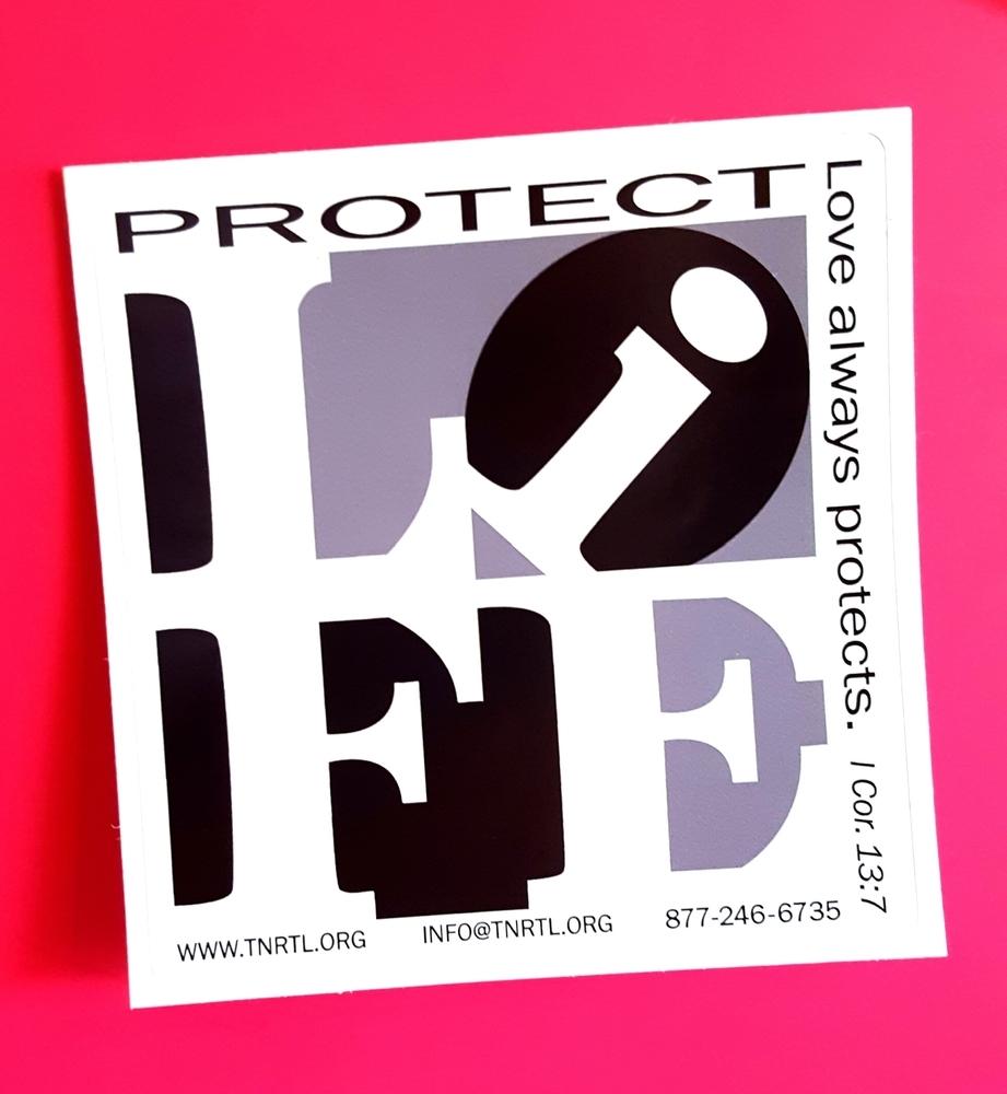 Protect Life Bumper Sticker