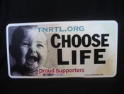 Choose Life Front License Plate