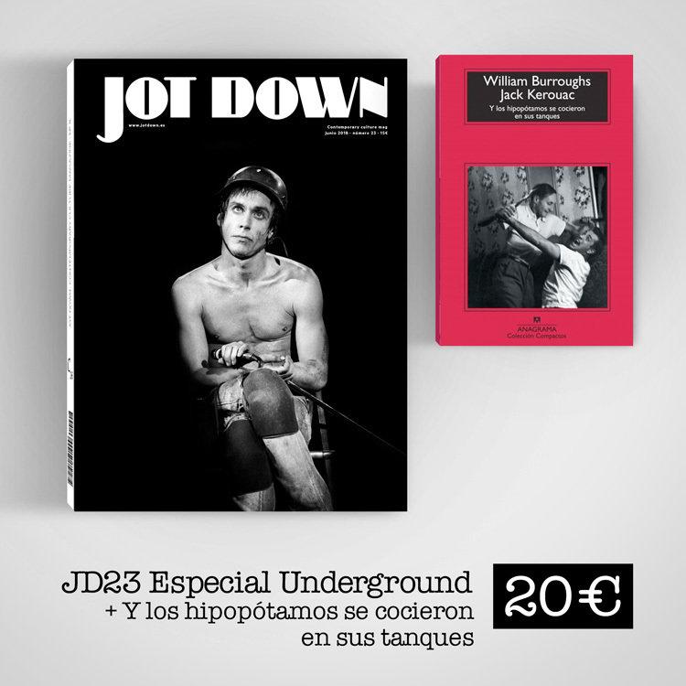 Jot Down nº23 Underground + Y los hipopótamos se cocieron en sus tanques REV00150