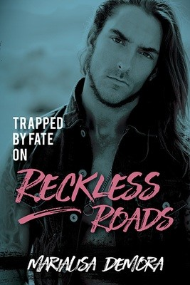 Trapped by Fate on Reckless Roads, Neither This Nor That MC (book 4), paperback, signed