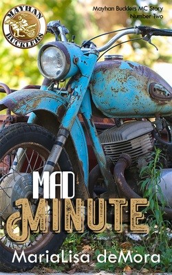 Mad Minute, Mayhan Bucklers MC (book 2), paperback, signed