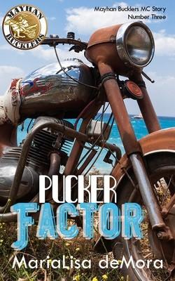 PREORDER Pucker Factor, Mayhan Bucklers MC (book 3), paperback, signed