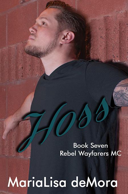 Hoss, Rebel Wayfarers MC (book #7), paperback, signed 0000009
