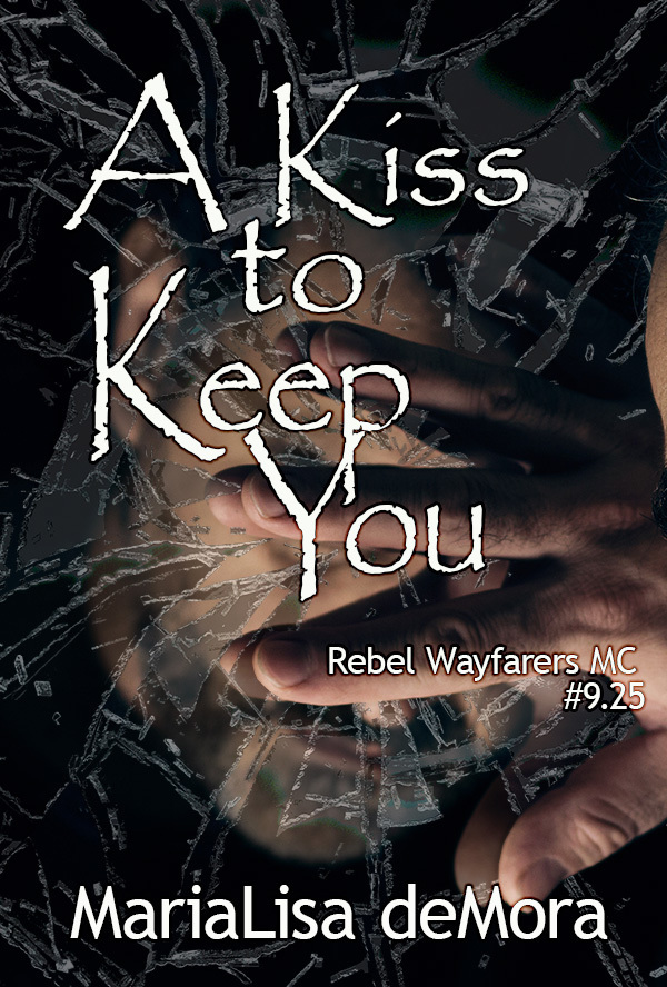 A Kiss to Keep You, Rebel Wayfarers MC (novella #9.25), paperback, signed 0000014