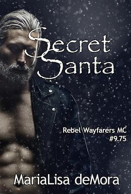 Secret Santa, Rebel Wayfarers MC (novella #9.75), paperback, signed