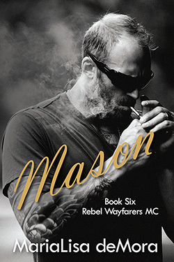 Mason, Rebel Wayfarers MC (book #6), paperback, signed
