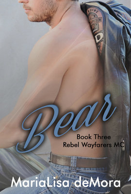 Bear, Rebel Wayfarers MC (book #3), paperback, signed