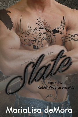 Slate, Rebel Wayfarers MC (book #2), paperback, signed