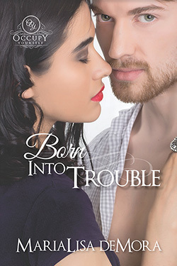 Born Into Trouble, Occupy Yourself (book 1), paperback, signed