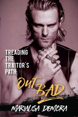 Treading the Traitor's Path: Out Bad, Neither This, Nor That (book 2), paperback, signed