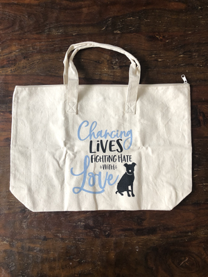 Changing Lives, Fighting Hate With Love - Canvas Tote (All proceeds benefit our TAILS program)