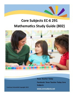 Core Subjects EC-6 Mathematics Study Guide