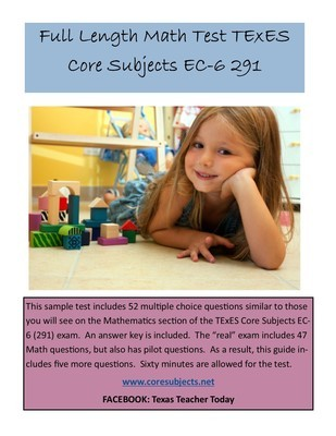 Full Length Math Test Core Subjects EC-6 291