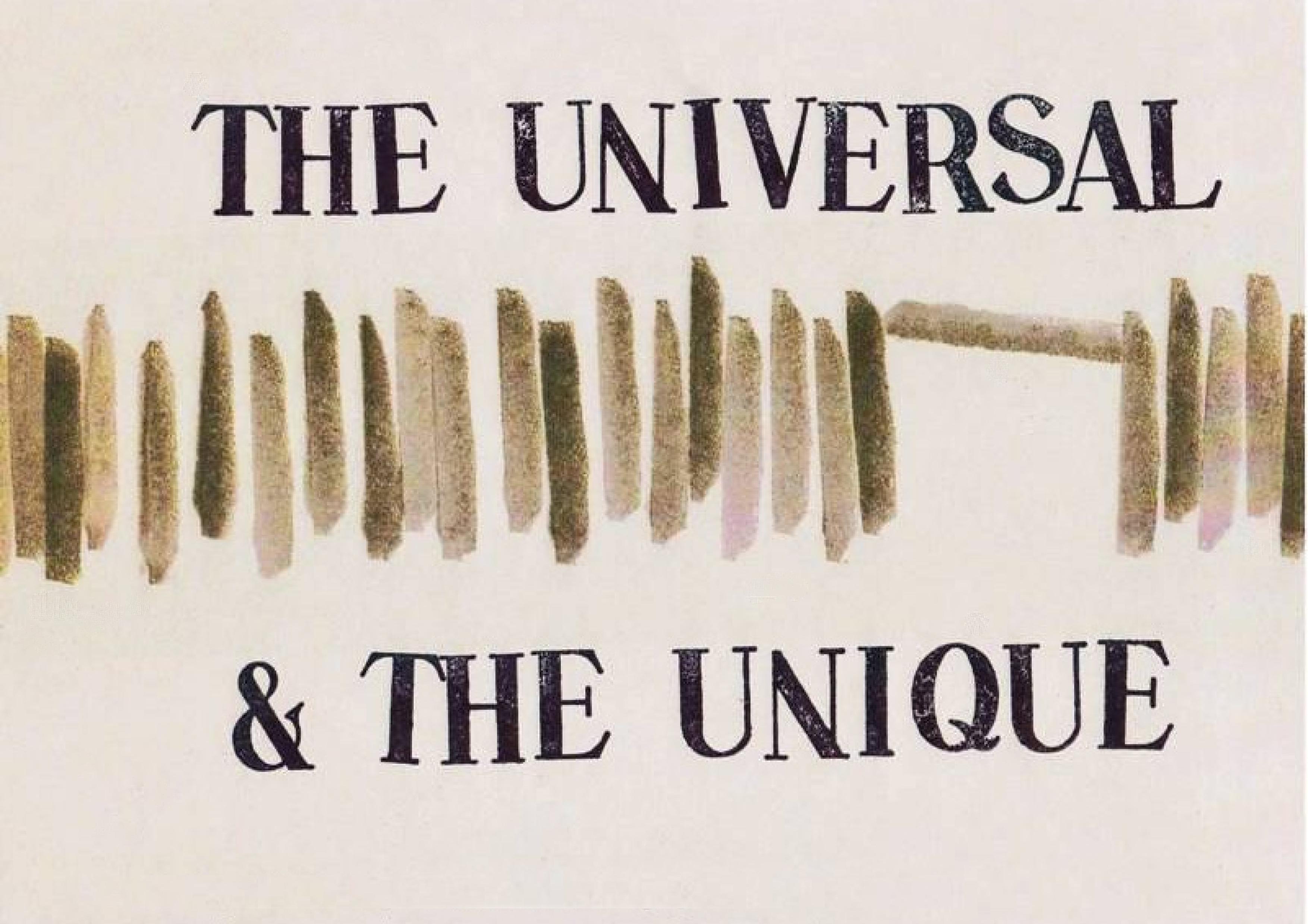 The Universal & The Unique **** 0007