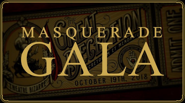 Ticket to The Masquerade Gala - October 19, 2018 - WILL CALL ONLY 66632018