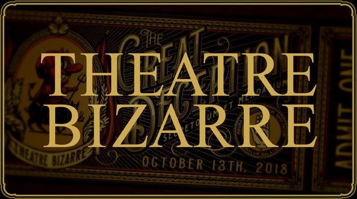 Ticket to Theatre Bizarre - October 13, 2018 66672018