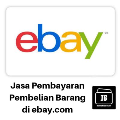 Jasa Pembayaran Pembelian Barang di ebay.com