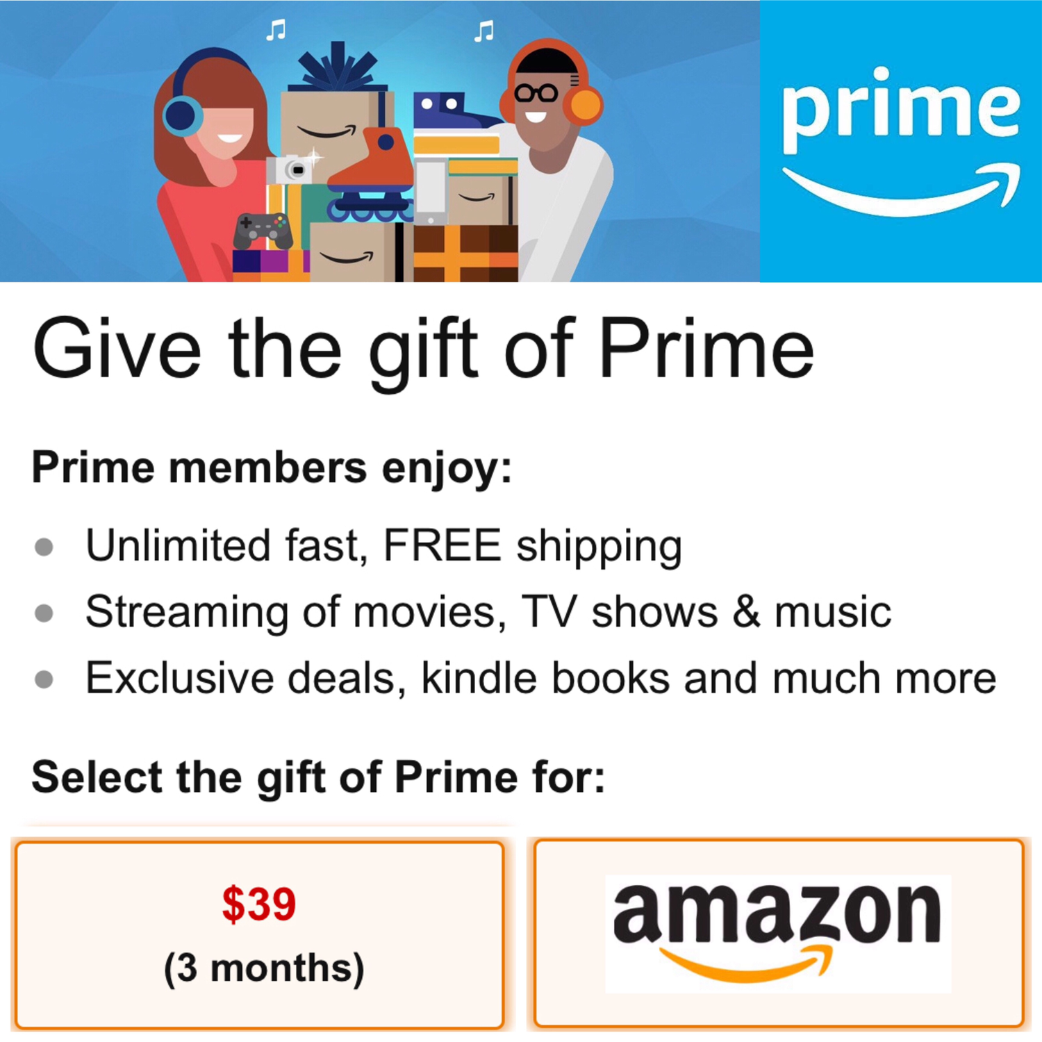 Amazon Prime Give the gift of Prime 3 Months $39