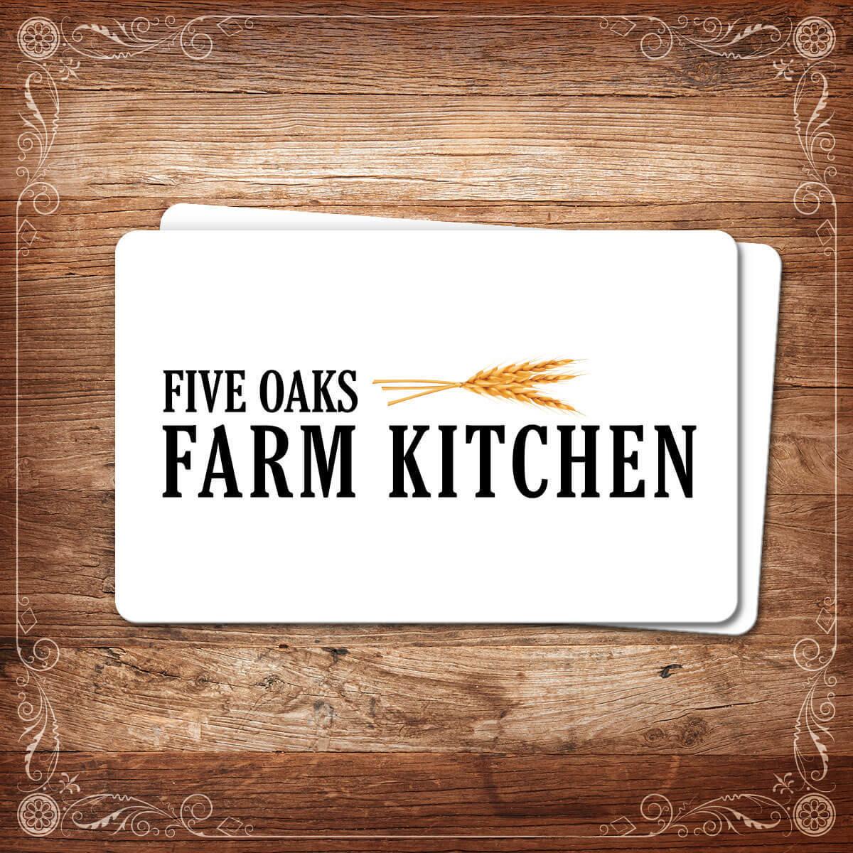 Five Oaks Farm Kitchen Gift Card 00150