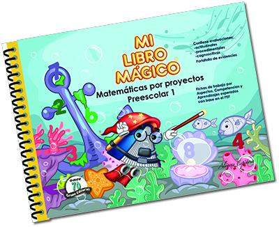 MI LIBRO MÁGICO. MATEMÁTICAS POR PROYECTOS PREESCOLAR 1 MLM-006