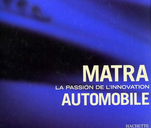 Matra La Passion de l'Innovation Automobile SKU16154