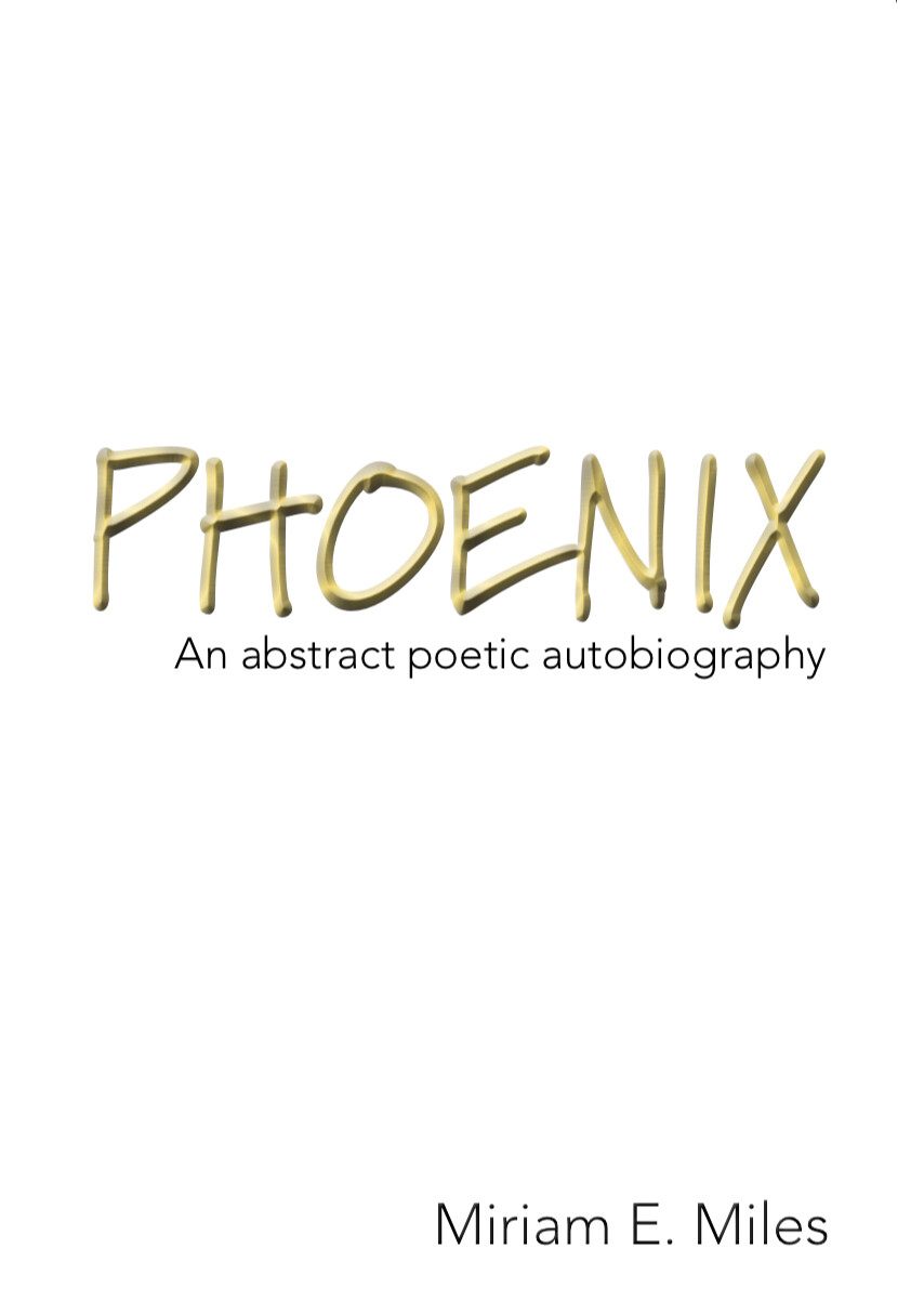 Phoenix: An abstract poetic autobiography - paperback