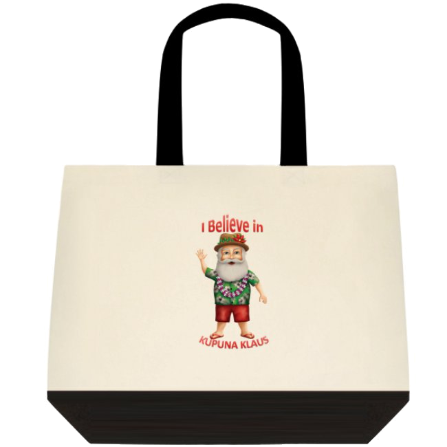 """I Believe in Kupuna Klaus (Hawaiian)"" Tote Bag"