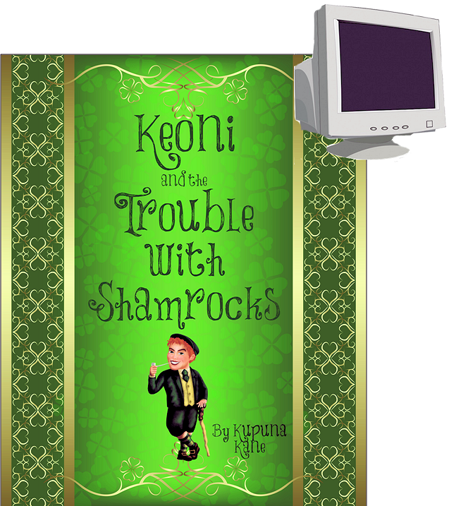 Keoni and The Trouble with Shamrocks - Kindle Format Download