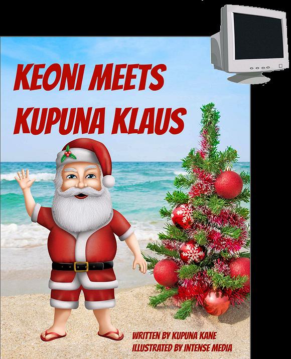 Keoni Meets Kupuna Klaus - Kindle Format Download