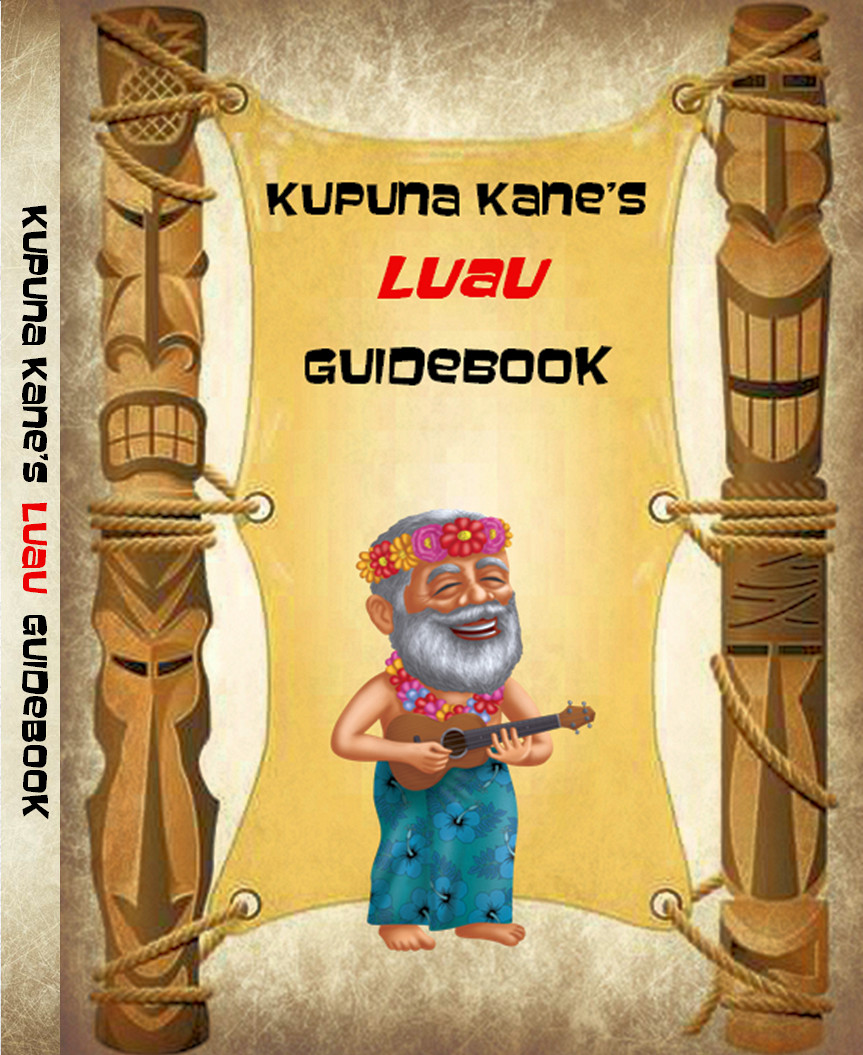 Kupuna Kanes Luau Guide Book - Download