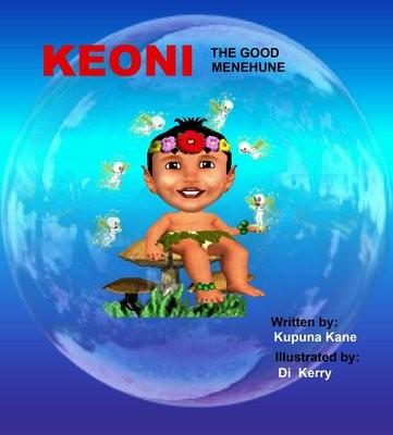 Keoni the Good Menehune - Soft Cover