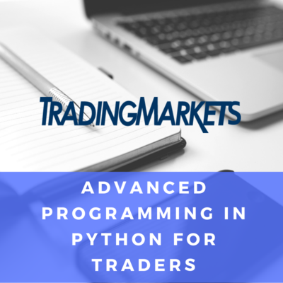 Advanced Programming In Python For Traders