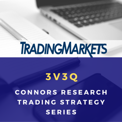 Connors Research Trading Strategy Series - 3V3Q